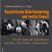 Buch: »Rassisitische Diskriminierung und rechte Gewalt« An der