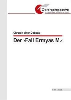 Broschüre »Der Fall Ermyas M. – Chronik einer Debatte«