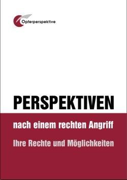 Broschüre »Perspektiven nach einem rechten Angriff«