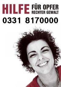 Hilfe für Opfer rechter Gewalt: 0331 8170000