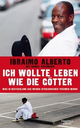 Buchcover Ibraimo Alberto: Ich wollte leben wie die Götter