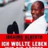Ibraimo Albertos Buch: Ich wollte leben wie die Götter