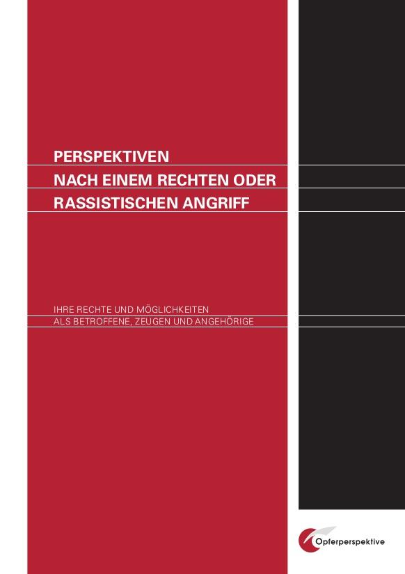 Ratgeber: Perspektiven nach einem rechten Angriff. Rechte und Möglichkeiten.